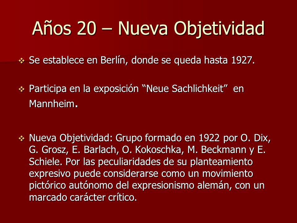 Años 20 – Nueva Objetividad