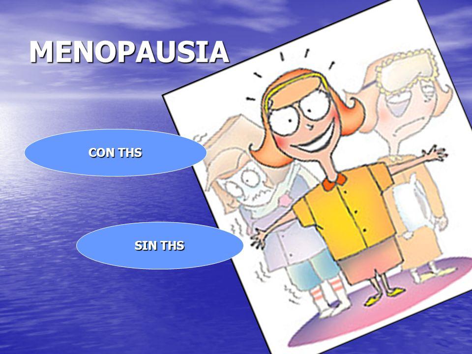 MENOPAUSIA CON THS SIN THS