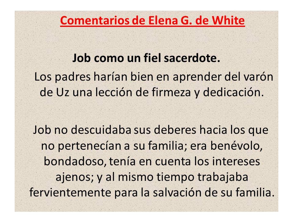 Comentarios de Elena G. de White Job como un fiel sacerdote