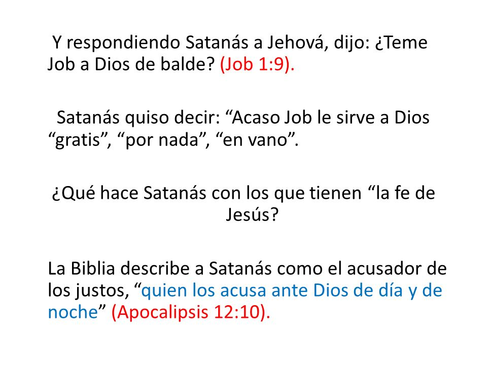¿Qué hace Satanás con los que tienen la fe de Jesús