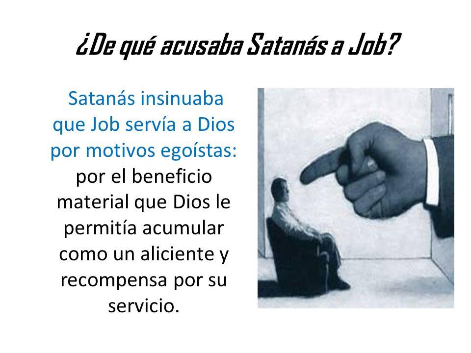 ¿De qué acusaba Satanás a Job