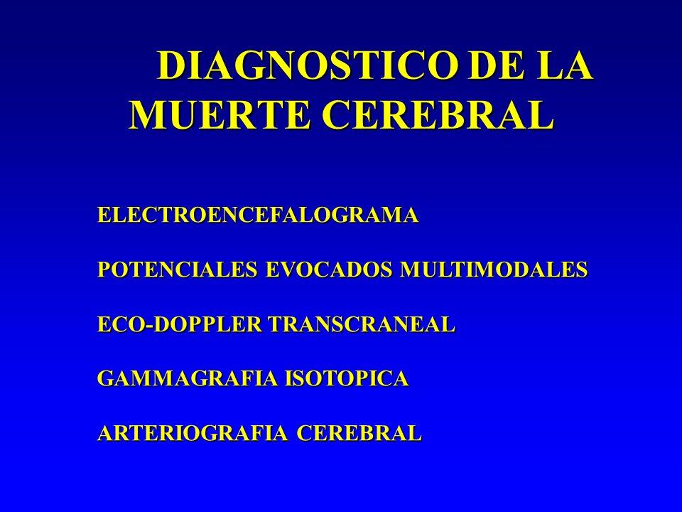 DIAGNOSTICO DE LA MUERTE CEREBRAL