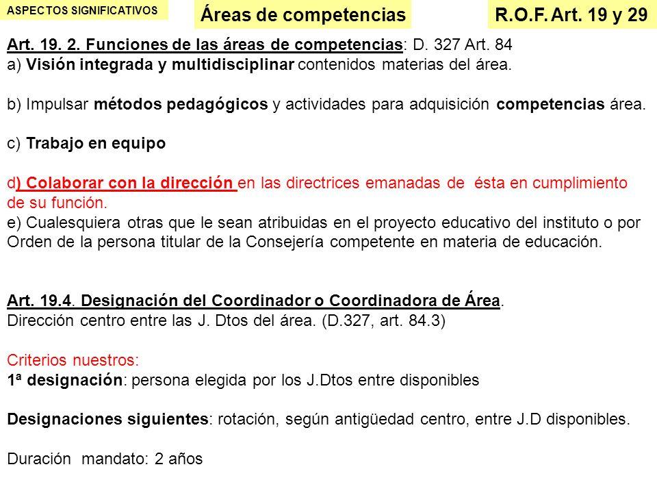 Áreas de competencias R.O.F. Art. 19 y 29