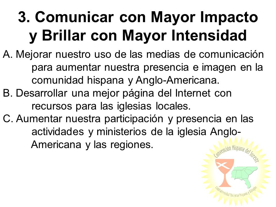3. Comunicar con Mayor Impacto y Brillar con Mayor Intensidad