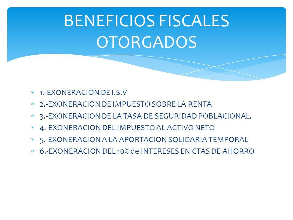 BENEFICIOS FISCALES OTORGADOS