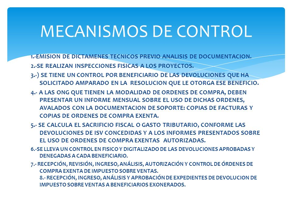 MECANISMOS DE CONTROL1.-EMISION DE DICTAMENES TECNICOS PREVIO ANALISIS DE DOCUMENTACION. 2.-SE REALIZAN INSPECCIONES FISICAS A LOS PROYECTOS.