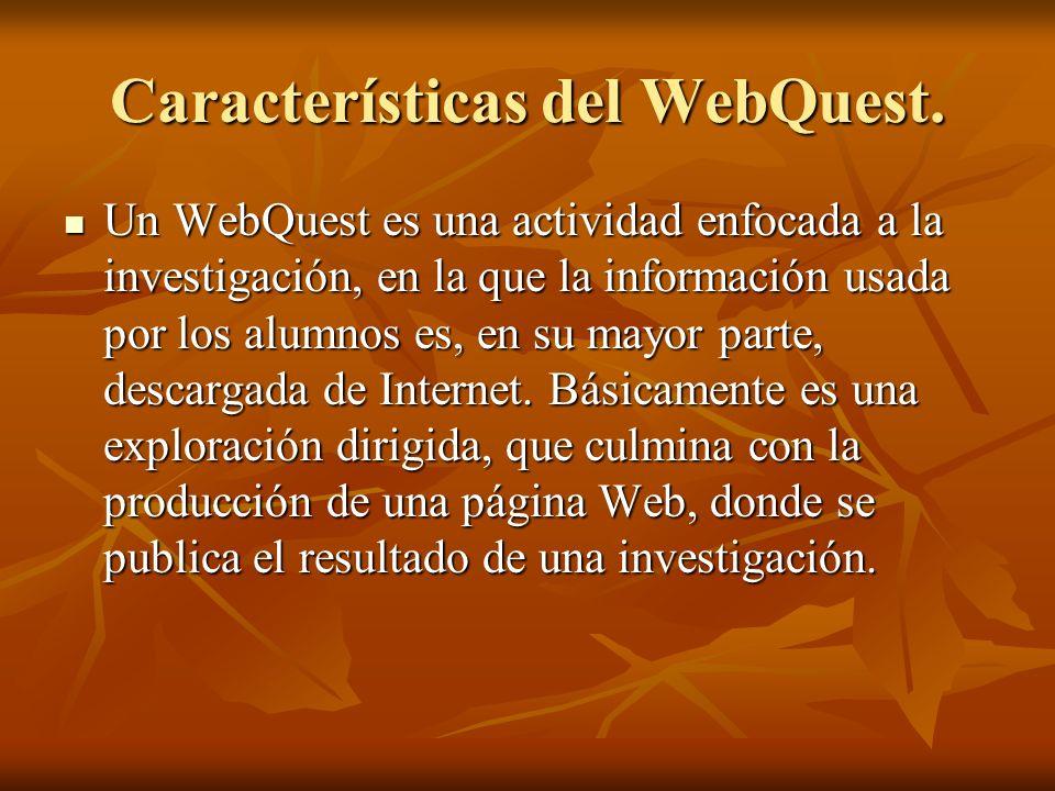 Características del WebQuest.