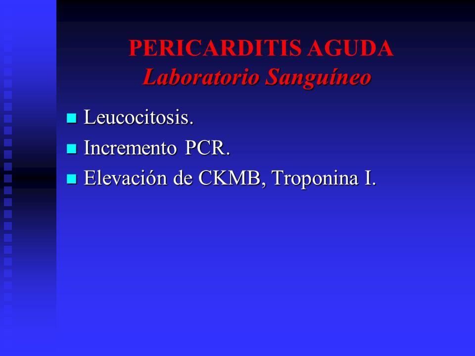 PERICARDITIS AGUDA Laboratorio Sanguíneo
