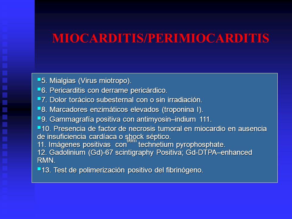 MIOCARDITIS/PERIMIOCARDITIS