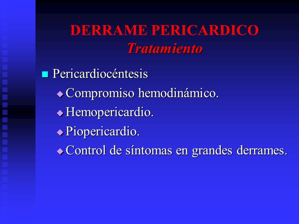 DERRAME PERICARDICO Tratamiento