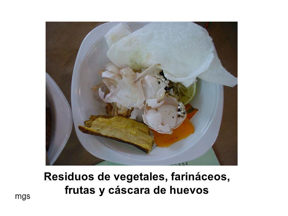 Residuos de vegetales, farináceos, frutas y cáscara de huevos