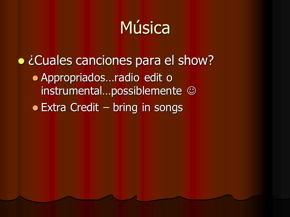 Música ¿Cuales canciones para el show
