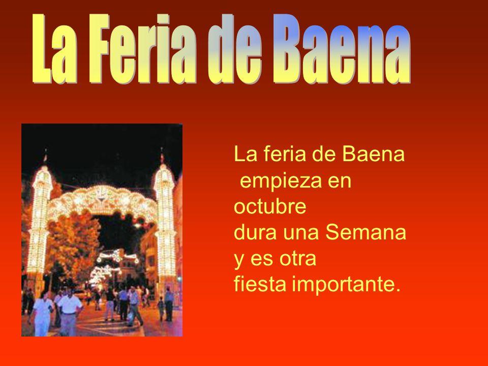 La Feria de Baena La feria de Baena empieza en octubre