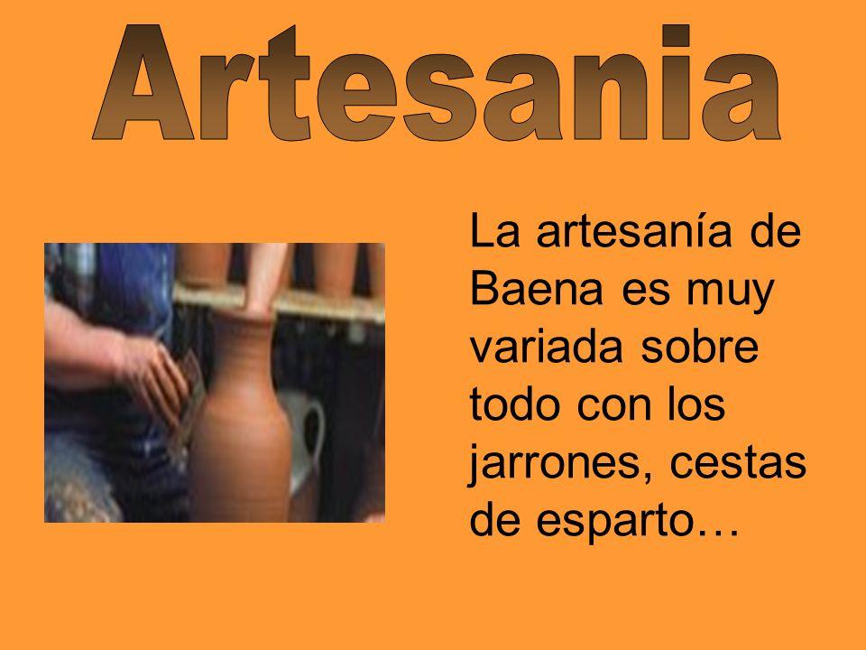 Artesania La artesanía de Baena es muy variada sobre todo con los jarrones, cestas de esparto…