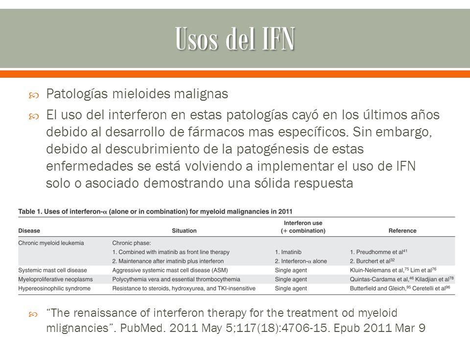 Usos del IFN Patologías mieloides malignas