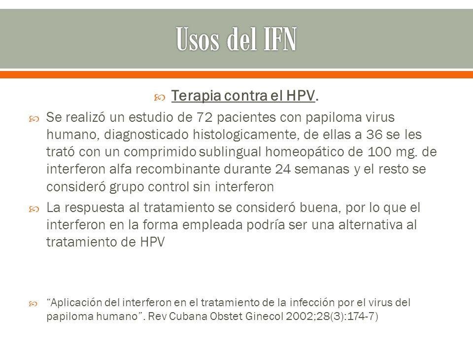 Usos del IFN Terapia contra el HPV.