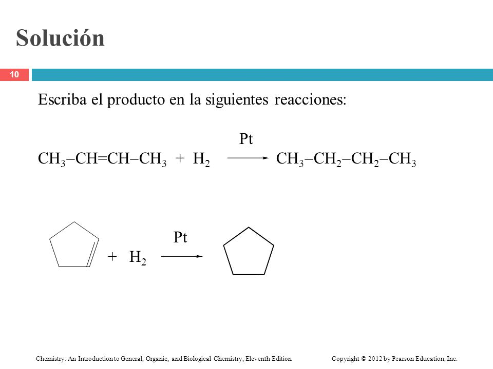 Solución Escriba el producto en la siguientes reacciones: Pt