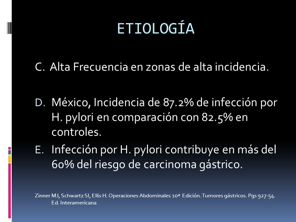 ETIOLOGÍA C. Alta Frecuencia en zonas de alta incidencia.