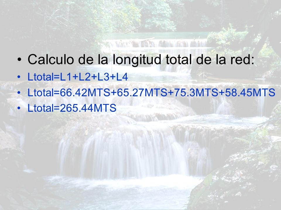 Calculo de la longitud total de la red: