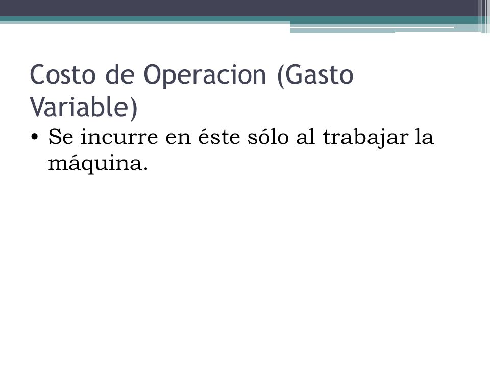 Costo de Operacion (Gasto Variable)
