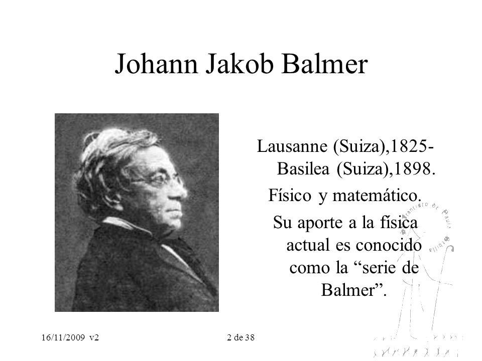 Johann Jakob Balmer Lausanne (Suiza),1825- Basilea (Suiza),1898.