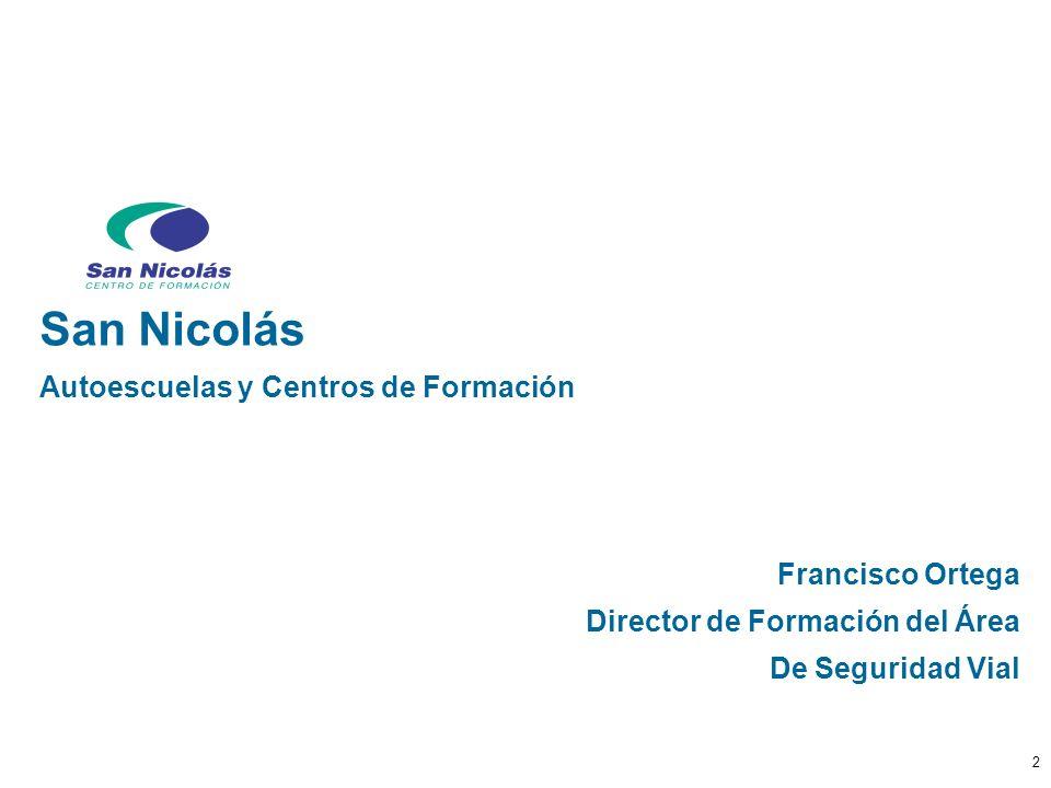 San Nicolás Autoescuelas y Centros de Formación Francisco Ortega