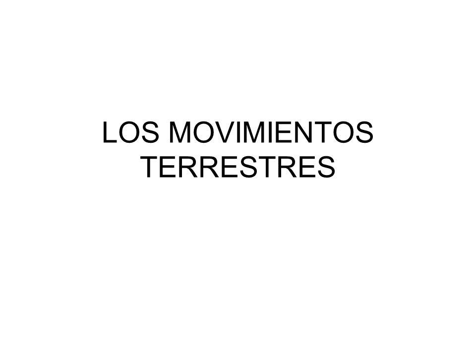 LOS MOVIMIENTOS TERRESTRES