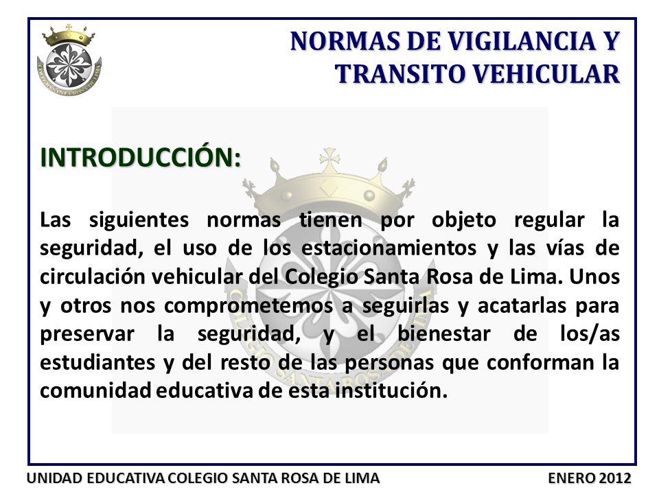 INTRODUCCIÓN: NORMAS DE VIGILANCIA Y TRANSITO VEHICULAR