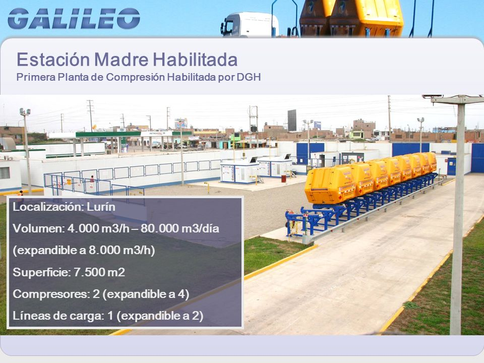 Estación Madre Habilitada Primera Planta de Compresión Habilitada por DGH