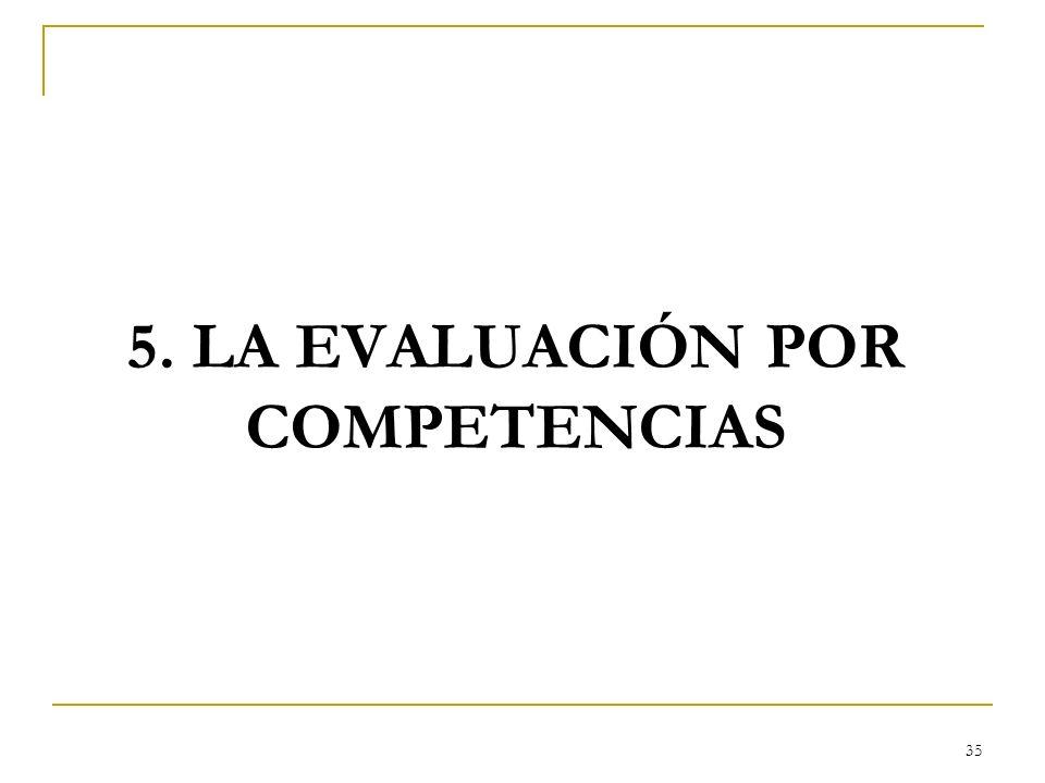 5. LA EVALUACIÓN POR COMPETENCIAS