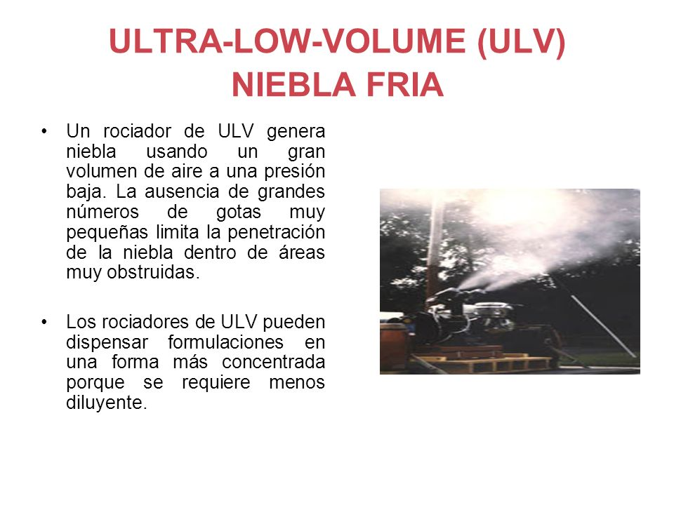 ULTRA-LOW-VOLUME (ULV) NIEBLA FRIA