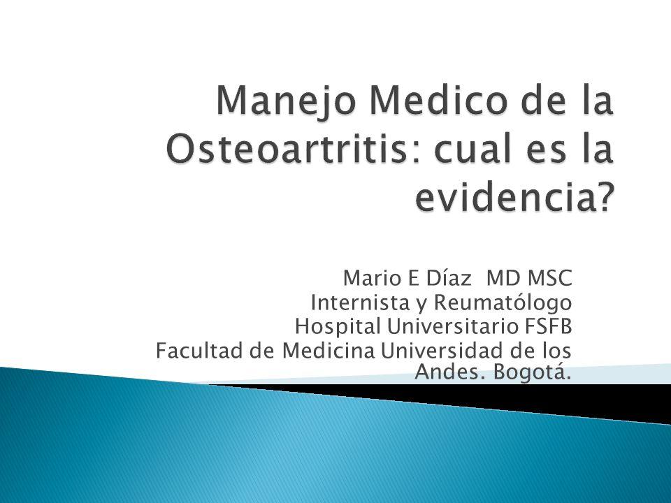 Manejo Medico de la Osteoartritis: cual es la evidencia
