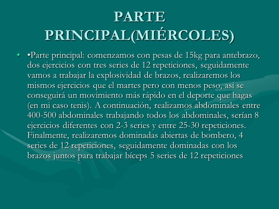 PARTE PRINCIPAL(MIÉRCOLES)