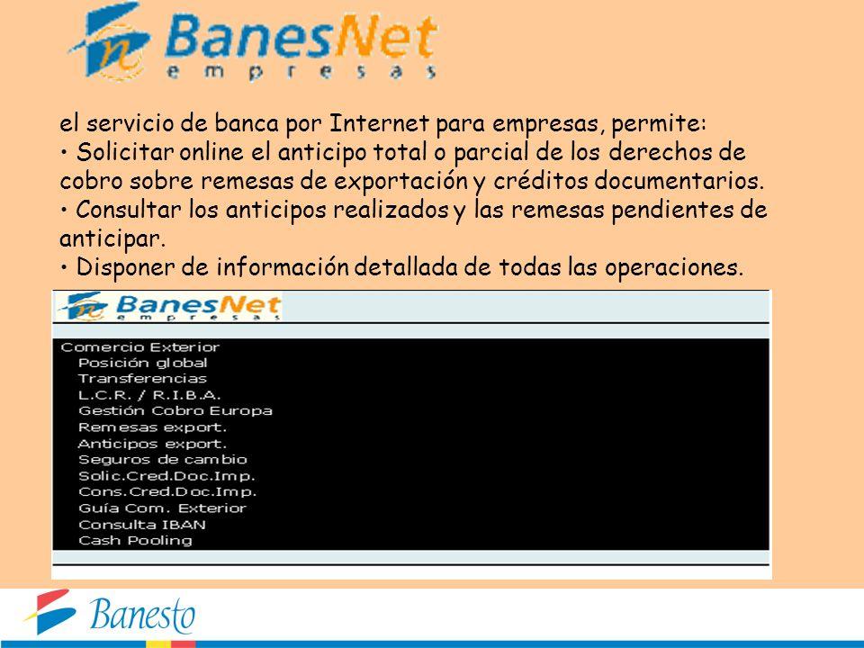 el servicio de banca por Internet para empresas, permite: