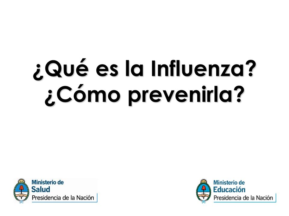 ¿Qué es la Influenza ¿Cómo prevenirla