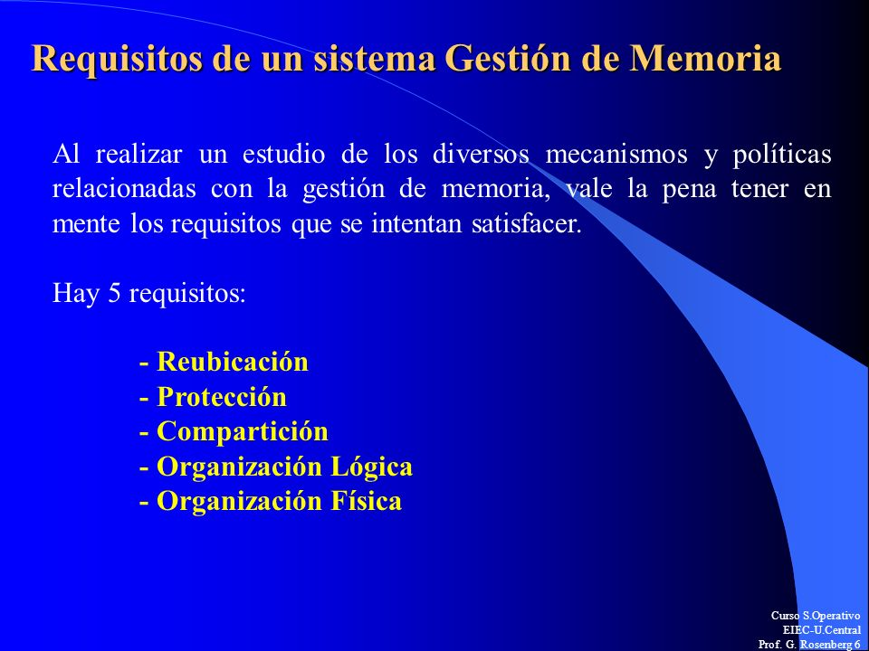 Requisitos de un sistema Gestión de Memoria