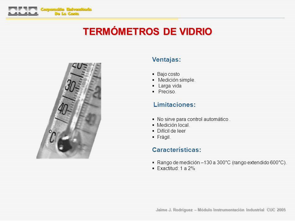 TERMÓMETROS DE VIDRIO Ventajas: Características: Bajo costo