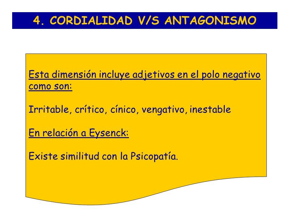 4. CORDIALIDAD V/S ANTAGONISMO