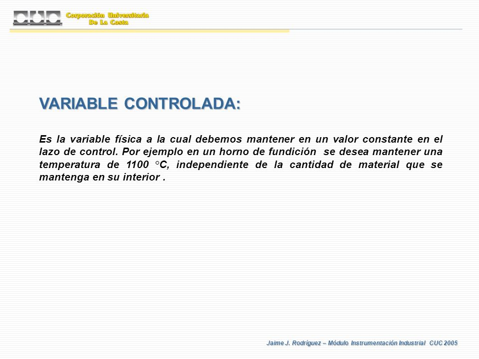 VARIABLE CONTROLADA: