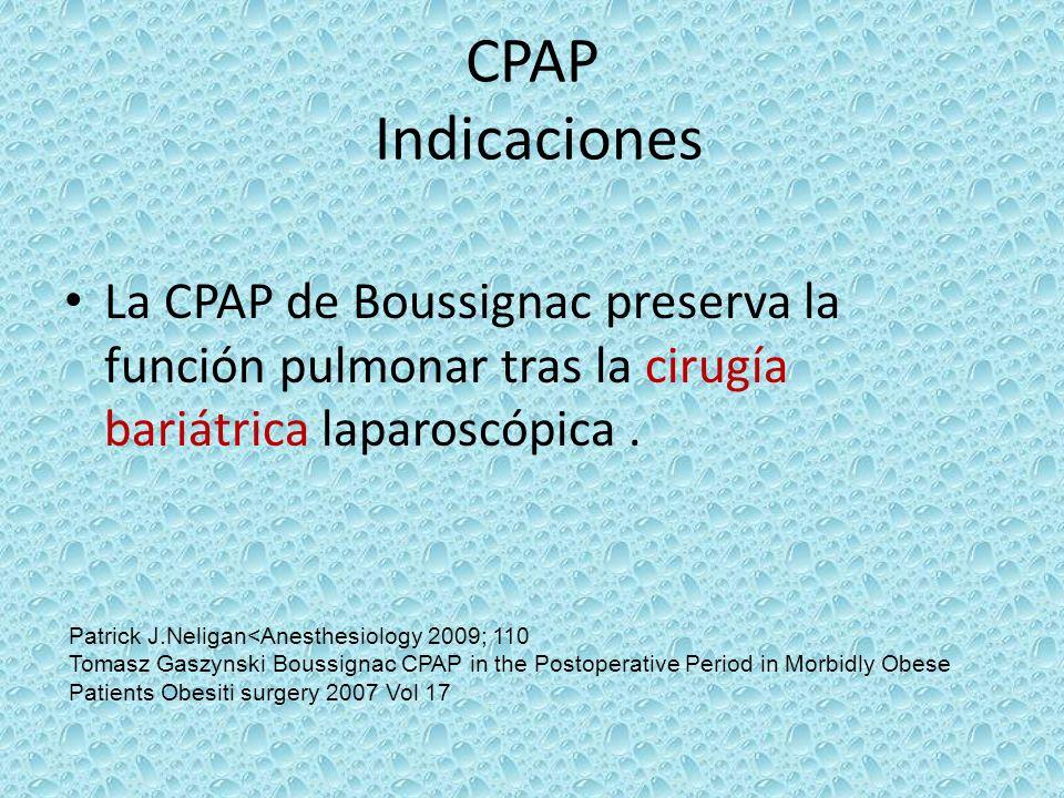 CPAP IndicacionesLa CPAP de Boussignac preserva la función pulmonar tras la cirugía bariátrica laparoscópica .