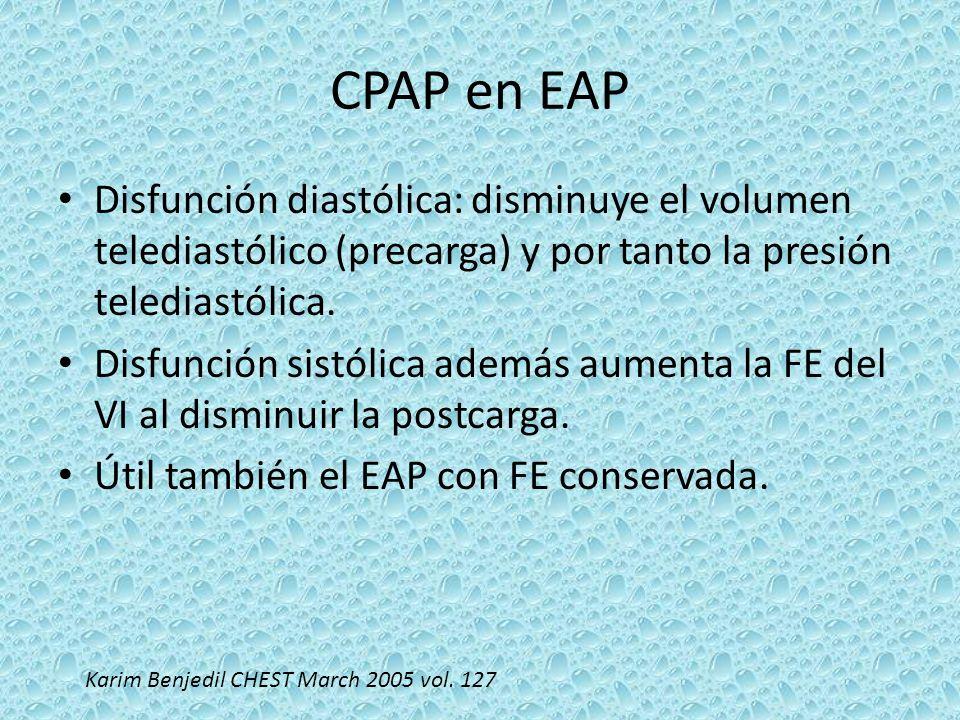 CPAP en EAPDisfunción diastólica: disminuye el volumen telediastólico (precarga) y por tanto la presión telediastólica.