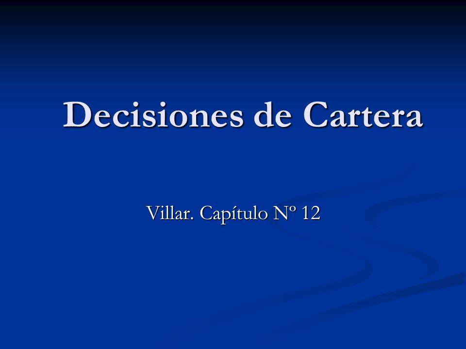 Decisiones de Cartera Villar. Capítulo Nº 12