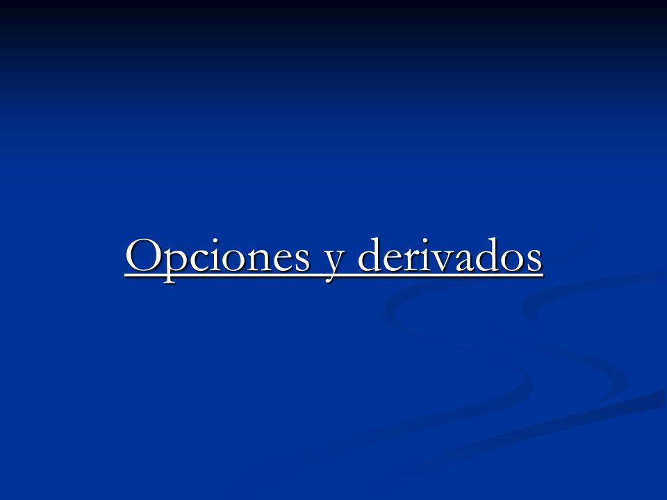 Opciones y derivados