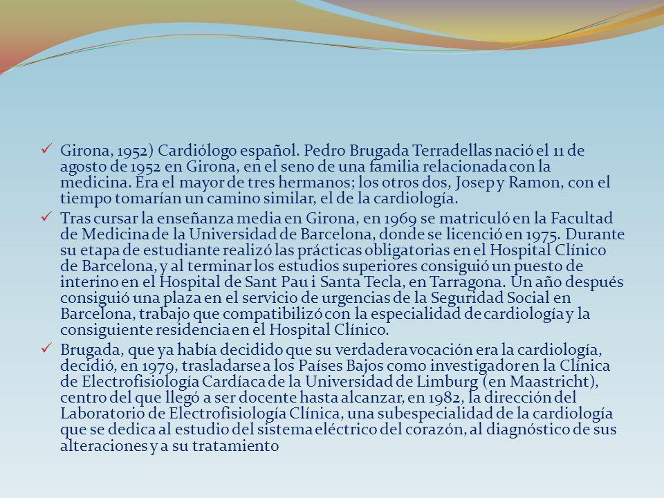 Girona, 1952) Cardiólogo español
