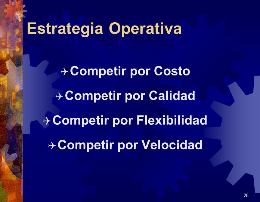 Competir por Flexibilidad Competir por Velocidad