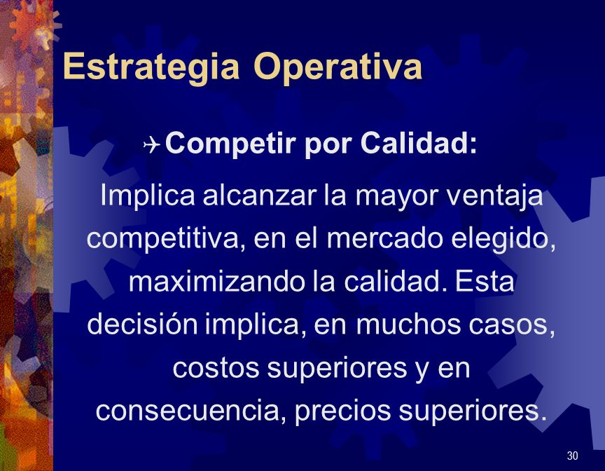 Estrategia Operativa Competir por Calidad: