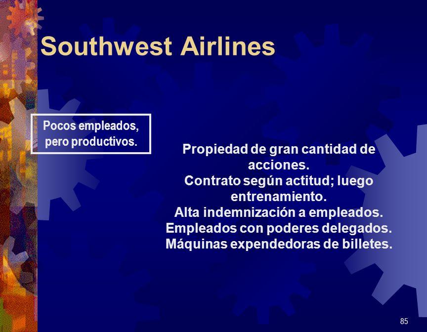 Southwest Airlines Pocos empleados, pero productivos.