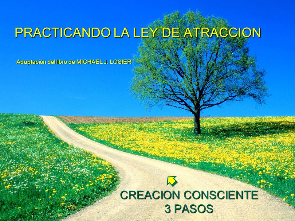 CREACION CONSCIENTE 3 PASOS