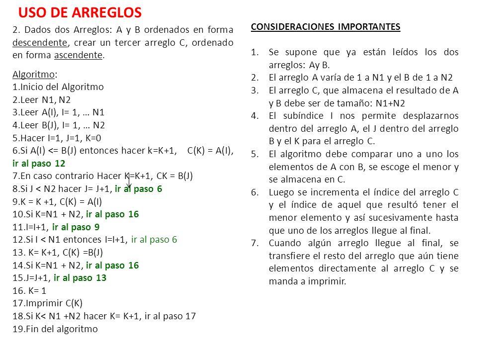 USO DE ARREGLOS CONSIDERACIONES IMPORTANTES