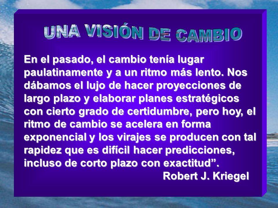 UNA VISIÓN DE CAMBIO